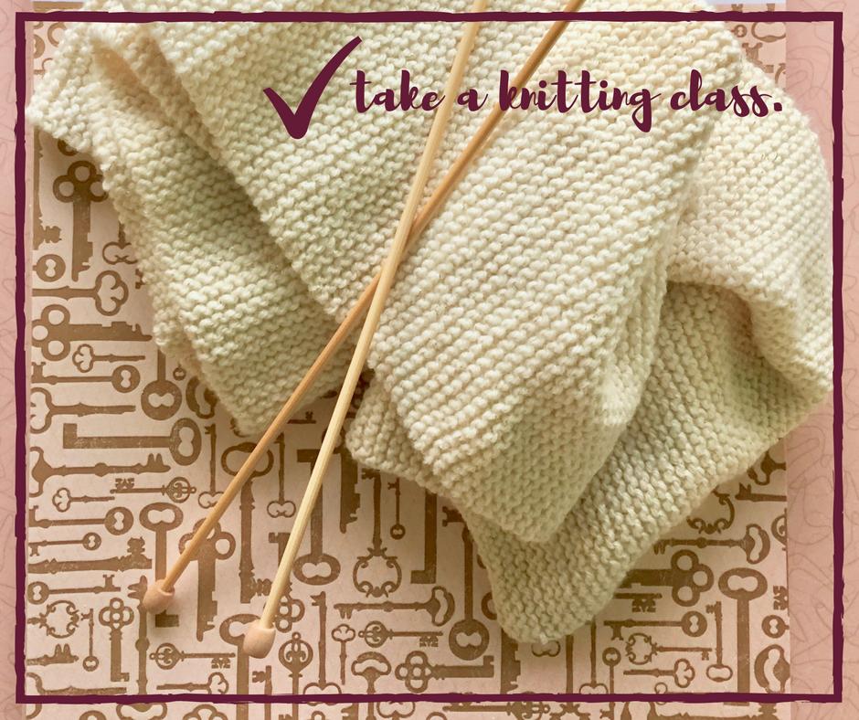 take a knitting class :: life list :: KarlaMae.com