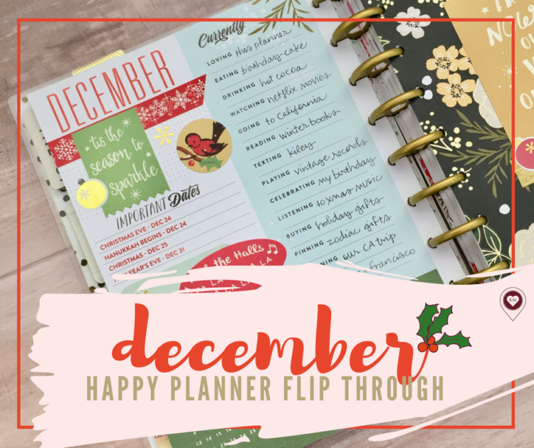 December 2016 Flip Through and The Happy Planner as a Daily Memory Keeper by Karla Mae